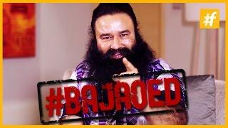 MSG Star Gurmeet Ram Rahim Singh ji Insan Gets #BAJAOED
