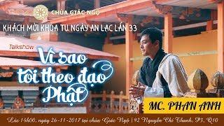 TRỰC TIẾP | TalkShow Vì sao tôi theo đạo Phật 23 - MC Phan Anh