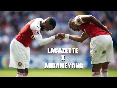 Aubameyang X Lacazette | Bromance | 2018 2019