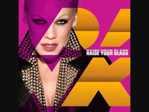 P!nk - (Pink) Raise Your Glass (Po Clean Edit)