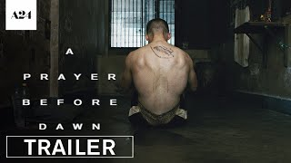 Download Youtube: A Prayer Before Dawn | Official Trailer HD | A24