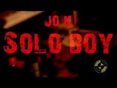 Jo-k - Solo Boy (Clip Officiel)