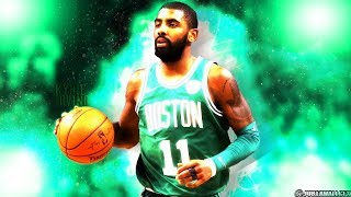 Kyrie Irving || Drake Nice for What || MVP Mix ᴴᴰ