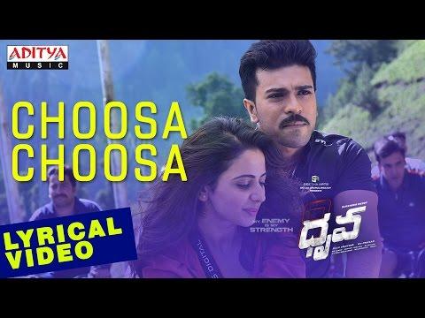 Video Choosa Choosa Full Song with English Lyrics I Dhruva Songs | Ram Charan,Rakul Preet | HipHopTamizha download in MP3, 3GP, MP4, WEBM, AVI, FLV January 2017