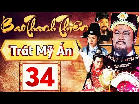 Phim Hay 2018 | Bao Thanh Thiên  - Tập 34 | PhimTV - Thời lượng: 41:22.