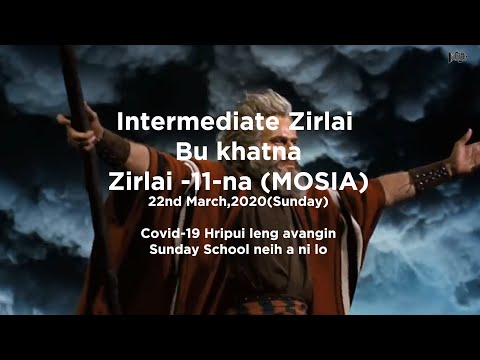 MOSIA |Zirlai -11-na | Dt 22.03.2020(Sunday)