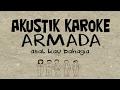 foto Armada Band - Asal Kau Bahagia [akustik karaoke] Borwap