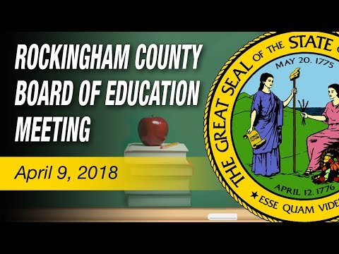 April 9, 2018 Rockingham County Board Of Education