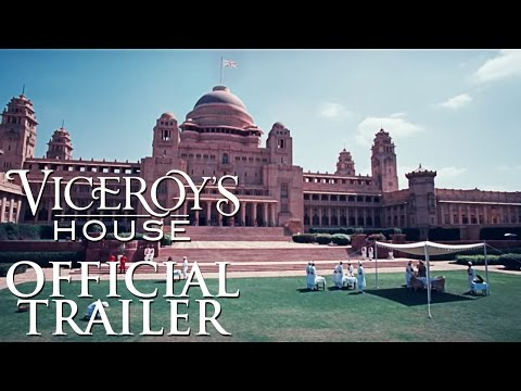 Viceroy's House | Official Theatrical Trailer | Releasing 18th August 2017
