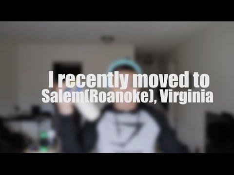 I recently moved to Salem (Roanoke), Virginia