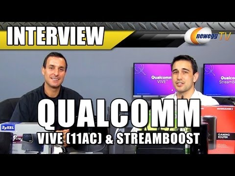 Qualcomm VIVE (11AC) and Streamboost Interview - Newegg TV