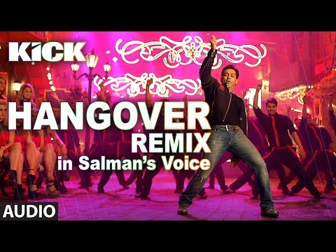 Hangover - REMIX   Kick   Salman Khan   Jacqueline Fernandez   Meet Bros Anjjan