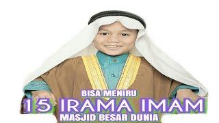 Video BISA MENIRU 15 IRAMA IMAM MASJID BESAR DUNIA ( VIRALKAN ) MP3, 3GP, MP4, WEBM, AVI, FLV Januari 2018