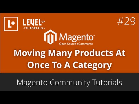 Magento Tutorials (Part 50) – Moving Many Products At Once…