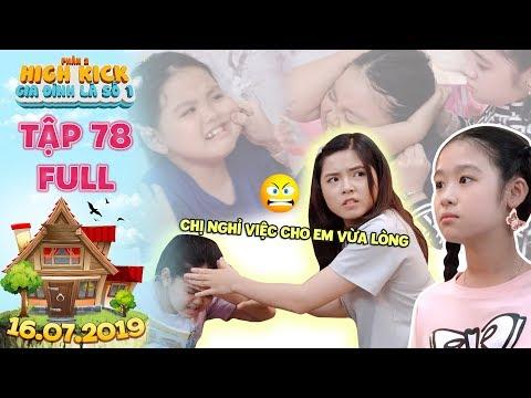 Gia đình là số 1 Phần 2|tập 78 full: Lam Chi lên mặt dạy đời chị em Tâm Anh vì dám bỏ nhà ra đi - Thời lượng: 30 phút.