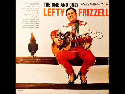 ����� Lefty Frizzell - I Love You A Thousand Ways