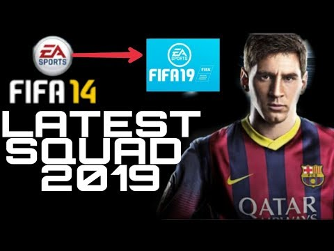 How To Get 2019 Latest Squad In FIFA 14