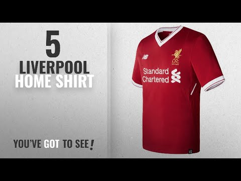 Top 10 Liverpool Home Shirt [2018]: Liverpool FC 17/18 Home S/S Football Shirt - Red