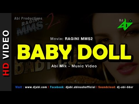Baby Doll Remix Video - Ragini MMS2 - DJ Abi
