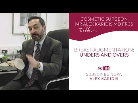 Breast augmentation: unders and overs