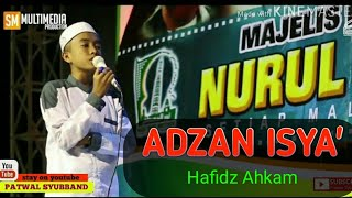Video MERINDING.!!!! SUARA ADZAN HAFIDZUL AHKAM DI MILAD NURUL MUSTOFA_HD MP3, 3GP, MP4, WEBM, AVI, FLV November 2018