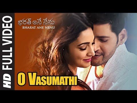 Video O Vasumathi Full Video Song || Bharat Ane Nenu Songs || Mahesh Babu, Kiara Advani, Devi Sri Prasad download in MP3, 3GP, MP4, WEBM, AVI, FLV January 2017