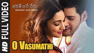 Video O Vasumathi Full Video Song || Bharat Ane Nenu Songs || Mahesh Babu, Kiara Advani, Devi Sri Prasad MP3, 3GP, MP4, WEBM, AVI, FLV Oktober 2018