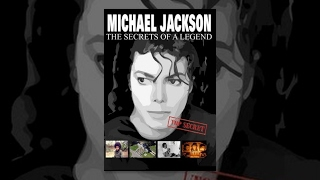 Michael Jackson - The Secrets Of A Legend