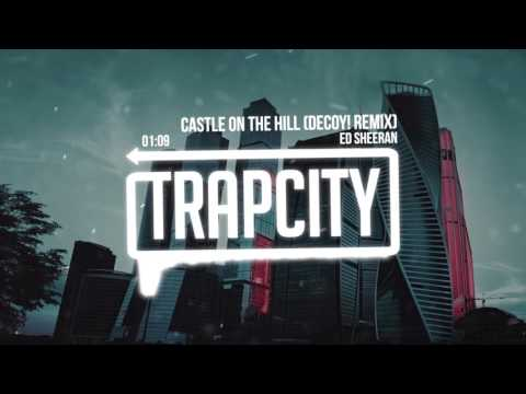 Video Ed Sheeran - Castle On The Hill (DECOY! Remix) download in MP3, 3GP, MP4, WEBM, AVI, FLV February 2017
