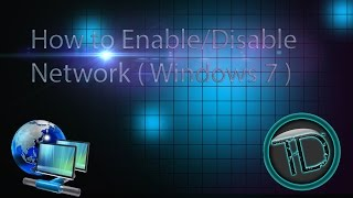 Enable/Disable Network (Windows 7)