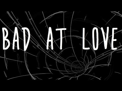Video Halsey - Bad At Love Lyrics download in MP3, 3GP, MP4, WEBM, AVI, FLV January 2017