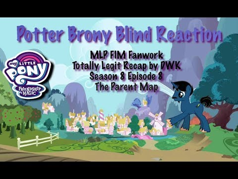 PotterBrony Blind Reaction MLP FiM Fanwork Totally Legit Recap Season 8 Episode 8 by DWK