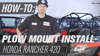 6. How To Install The Tusk ATV Subzero Plow Mount | Honda Rancher 420