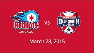 Red Hots vs Deep South - March 28, 2015