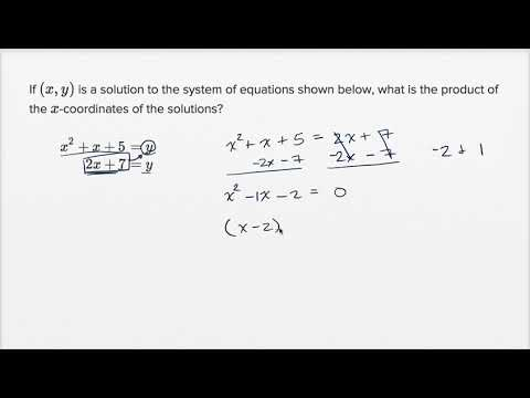 Linear and quadratic systems — Harder example (video) | Khan Academy