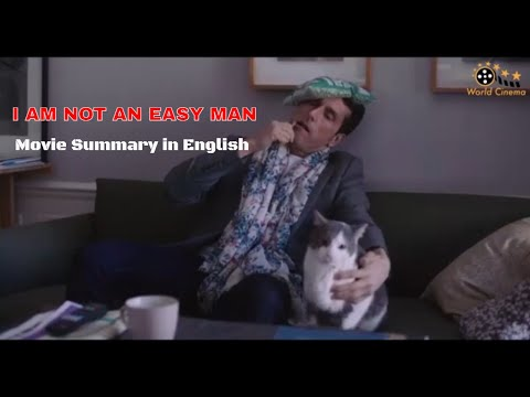French Movie - I Am Not an Easy Man (2018) Summary in English &Cultural Learning. Best French Movies