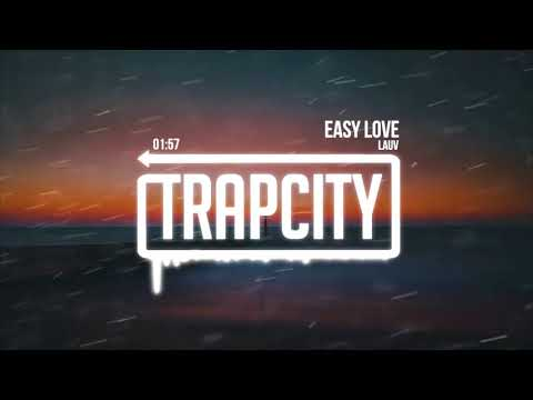 Lauv - Easy Love