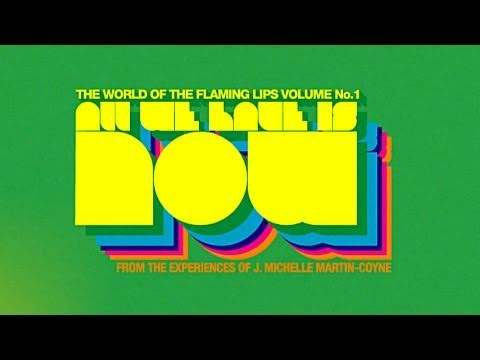 The Flaming Lips &#8220;All We Have Is Now Books&#8221; Book