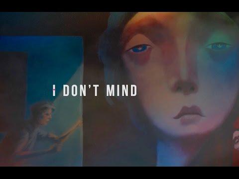 I Don't Mind Lyric Video
