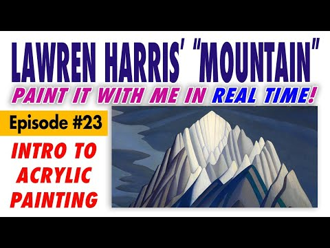 """Paint Lawren Harris' """"Mountain Forms"""" (1926)! – Free Intro to Acrylic Painting Class #23"""