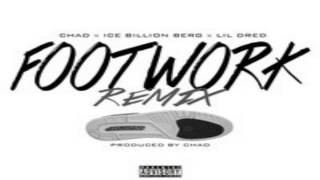 FootWork (Remix) : Chad x Ice Berg x Lil Dred FootWork (Remix) : Chad x Ice Berg x Lil Dred FootWork (Remix) : Chad x Ice Berg x Lil Dred FootWork (Remix) ...