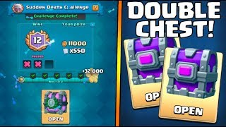 12 WINS AND ''DOUBLE EPIC CHEST'' OPENING :: Clash Royale :: SUDDEN DEATH 12 WINS CHEST OPENING!