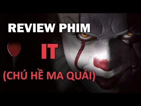 Review phim IT (Chú hề ma quái) - Thời lượng: 4:59.