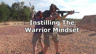 Instilling The Warrior Mindset