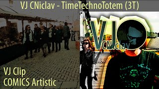 Video VJ CNiclav - TimeTechnoTotem (3T)