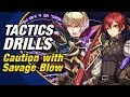 Fire Emblem Heroes - Tactics Drills: Skill Studies 22: Caution with Savage Blow Guide
