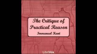 The Critique of Practical Reason by Immanuel Kant (FULL Audiobook)