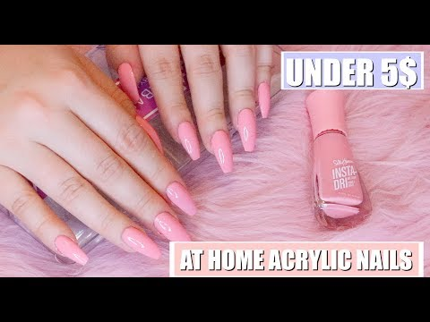 HOW TO DO YOUR OWN ACRYLIC NAILS AT HOME FOR UNDER 5$