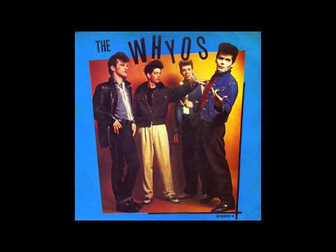 The Whyos - I'm Gonna Be A Wheel Someday (Bobby Mitchell & The Toppers Rockabilly Cover)