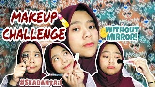 Video SRCHALLENGE #2 | Makeup Challenge -WITHOUT MIRROR MP3, 3GP, MP4, WEBM, AVI, FLV Juni 2019
